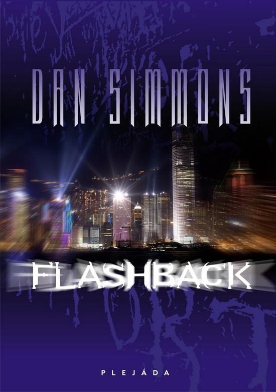 Dan Simmons: Flasback (obálka)
