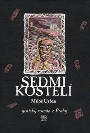 Miloš Urban: Sedmikostelí