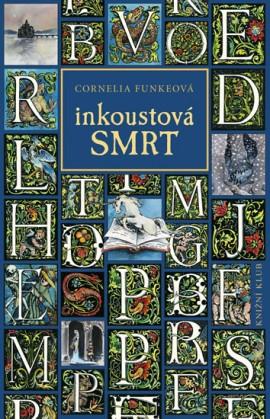 Inkoustová smrt od Cornelie Funkeové (obálka knihy)