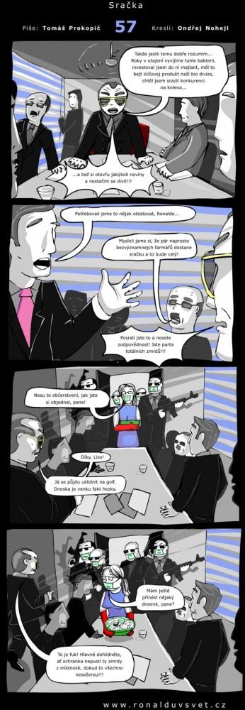 Ronaldův svět: #57 - Sračka