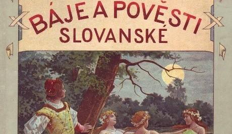 FOTO: Báje a pověsti slovanské. Obálka s kresbou Věnceslava Černého.
