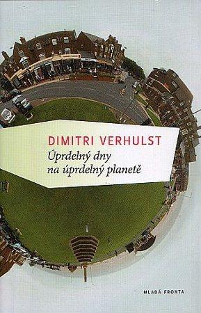 Dimitri Velhurst: Úprdelný dny na úprdelný planetě