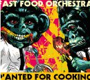 FOTO: Fast Food Orchestra, přebal alba Wanted for Cooking