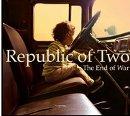 FOTO: Republic of Two, přebal alba The End of War