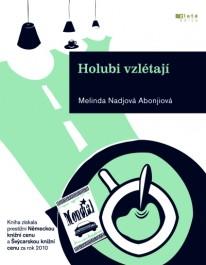 obálka Melinda Nadjová Abonjiová: Holubi vzlétají