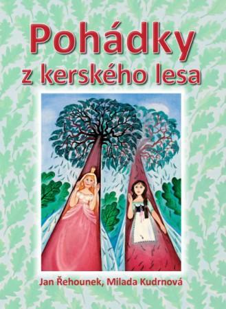 Kniha Pohádky z kerského lesa