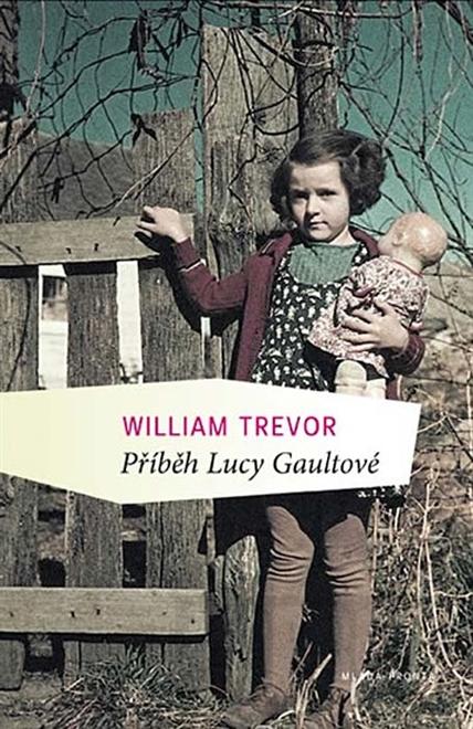 obálka William Trevor: Příběh Lucy Gaultové