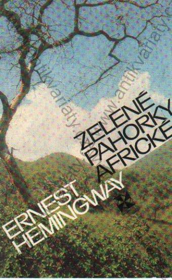 OBR: Ernest Hemingway: Zelené pahorky africké