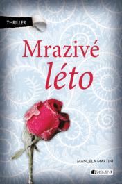 OBR: Manuela Martini: Mrazivé léto