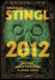 OBR: Miloslav Stingl: 2012