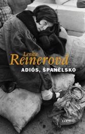OBR: Lenka Reinerová: Adiós, Španělsko