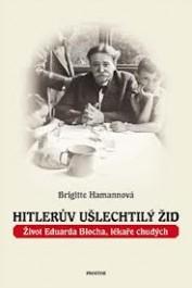 OBR: Brigitte Hamannová: Hitlerův ušlechtilý Žid