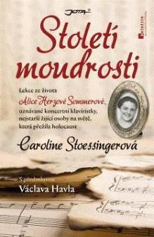 OBR: Caroline Stoessingerová: Století moudrosti