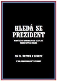 FOTO: Hledá se prezident Poster