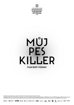 FOTO: Muj pes Killer plakat