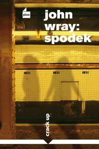 OBR: John Wray: Spodek