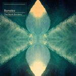 FOTO: Bonobo - The North Borders