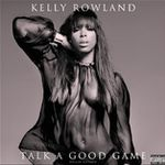 FOTO: Kelly Rowland - Talk a Good Game
