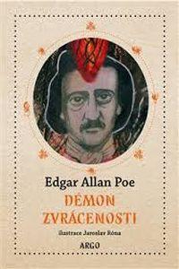 OBR: Edgar Allan Poe: Démon zvrácenosti