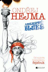 OBR: Ondřej Hejma: Americký blues
