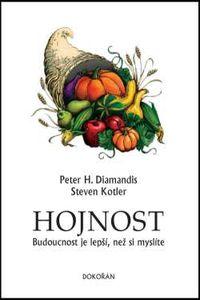 OBR: Peter H. Diamandis a Steven Kotler: Hojnost