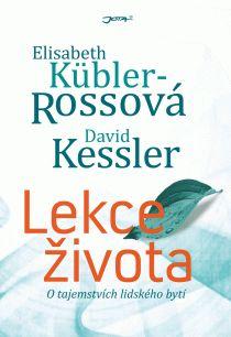 OBR: Elisabeth Kübler-Rossová a David Kessler: Lekce života