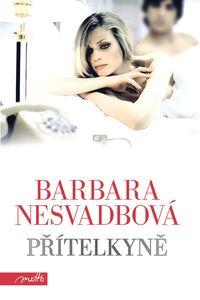 OBR: Barbara Nesvadbová: Přítelkyně