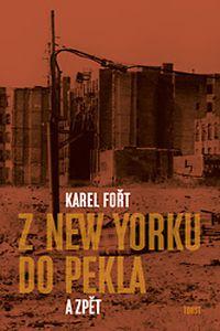 OBR: Karel Fořt: Z New Yorku do pekla a zpět