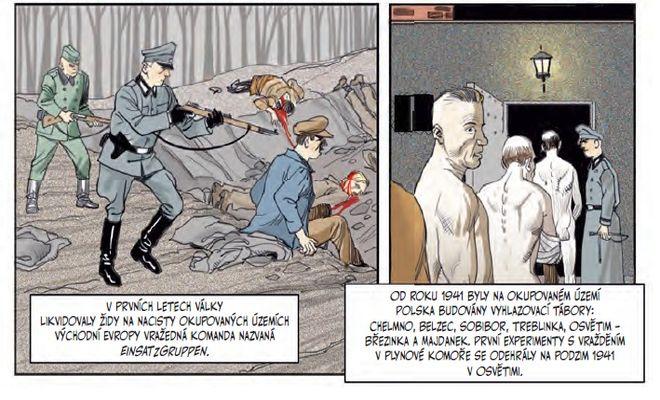 Scénárista Sid Jacobson, který se práce na komiksu ujal, si s dílem pohrál (v rámci možností) celkem dobře. Zdroj: Nakladatelství Paseka