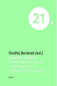 OBR: Ondřej Beránek: Arabská revoluce