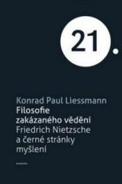 OBR: Liessmann: Filosofie zakázaného vědění