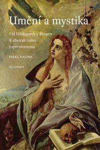 OBR: Pavel Kalina: Umění a mystika