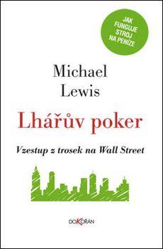 OBR: Michael Lewis: Lhářův poker.