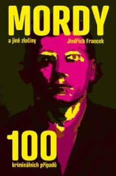 OBR: Jindřich Francek: Mordy a jiné zločiny
