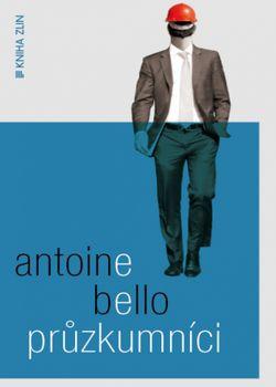 OBR: Antoine Bello: Průzkumníci
