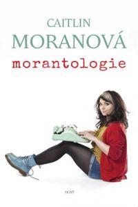 OBR: Caitlin Moranová: Morantologie