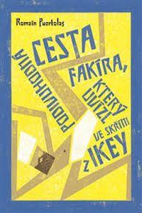 OBR: Romain Puertolas: Podivuhodná cesta fakíra, který uvízl ve skříni z IKEY