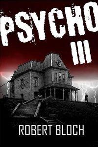 OBR: Robert Bloch: Psycho III