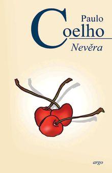 OBR: Paulo Coelho: Nevěra
