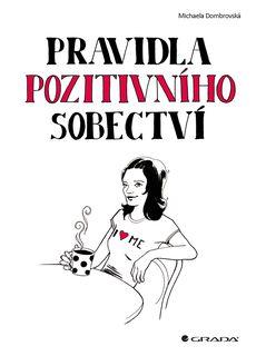 OBR: Michaela Dombrovská: Pravidla pozitivního sobectví