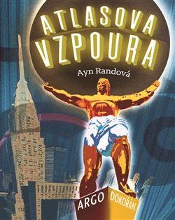 OBR: Ayn Randová: Atlasova vzpoura