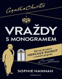 OBR: Sophie Hannah: Poirot: Vraždy s monogramem