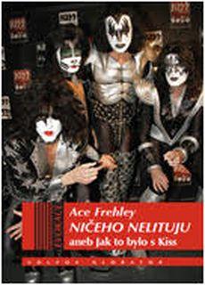 OBR: Ace Frehley: Ničeho nelituji aneb Jak to bylo s Kiss