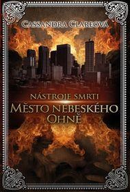 OBR: Cassandra Clareová: Nástroje smrti 6: Město nebeského ohně