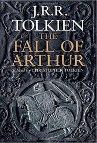 OBR: J. R. R. Tolkien: Artušův pád