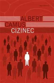 OBR: Albert Camus: Cizinec