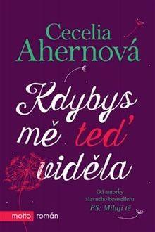 OBR: Cecelia Ahernová: Kdybys mě teď viděla