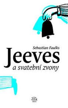 OBR: Sebastian Faulks: Jeeves a svatební zvony