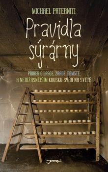 OBR: Michael Paterniti: Pravidla sýrárny