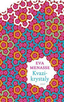 OBR: Eva Menasse: Kvazikrystaly